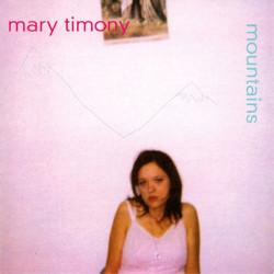 MARY TIMONY – mountains