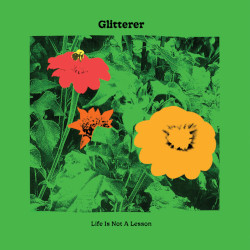 GLITTERER – life is not a lesson