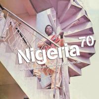 V.A. - nigeria 70: no wahala: highlife, afro-funk & juju 1973-1987