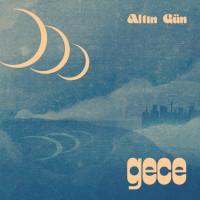 ALTIN GÃœN - gece