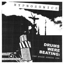 HYPNOSONIC – drums were beating: fort apache studios 1996