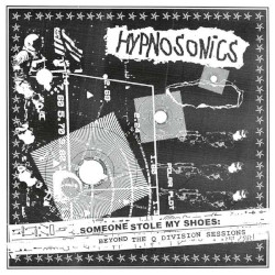 HYPNOSONIC – someone stole my shoes beyond the q division sessions