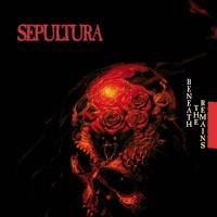 SEPULTURA – beneath the remains