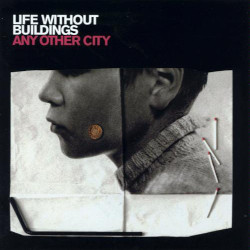 LIFE WITHOUT BUILDINGS – any other city