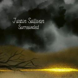 JUSTIN SULLIVAN – surrounded