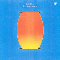 HOLY HIVE – float back to you