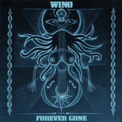 WINO – forever gone