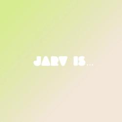 JARV IS ... – beyond the pale