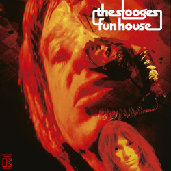 THE STOOGES – fun house (50th anniversary deluxe edition incl. 28