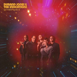DURAND JONES & THE INDICATIONS – private space
