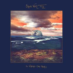 STEVE VON TILL – no wilderness deep enough