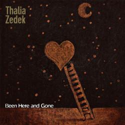 THALIA ZEDEK – been here and gone