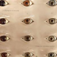THALIA ZEDEK BAND – perfect vision