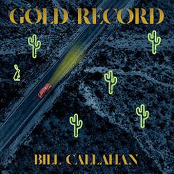 BILL CALLAHAN – gold record   lp/cd /mc