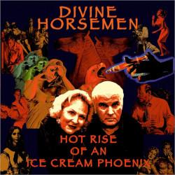 DIVINE HORSEMEN – hot rise of an ice cream phoenix
