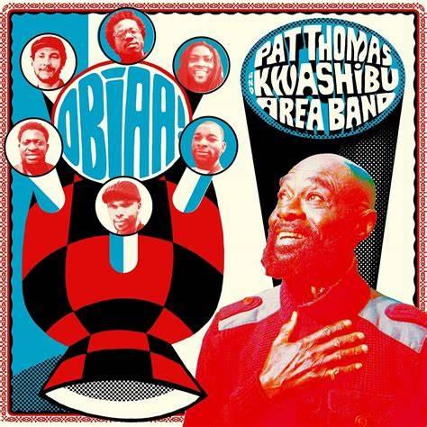 PAT THOMAS & KWASHIIBU AREA BAND – obiaa!