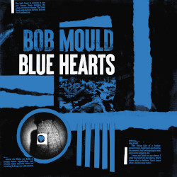 BOB MOULD – blue hearts