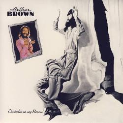 ARTHUR BROWN – chisholm in my bosom