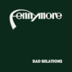 FENNYMORE – bad relations