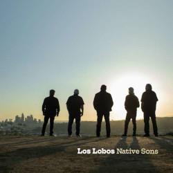 LOS LOBOS – native sons