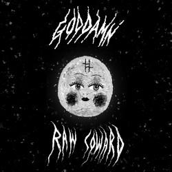 GOD DAMN – raw coward