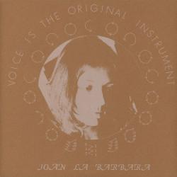JOAN LA BARBARA – voice is the original instrument