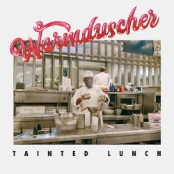 WARMDUSCHER – tainted lunch