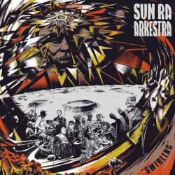 SUN RA ARKESTRA – swirling   2