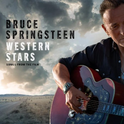 BRUCE SPRINGSTEEN – western stars. songs from the film
