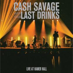 CASH SAVAGE AND THE LAST DRINKS – live at hamer hall