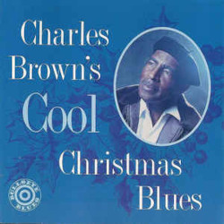 CHARLES BROWN – charles brown's cool christmas blues